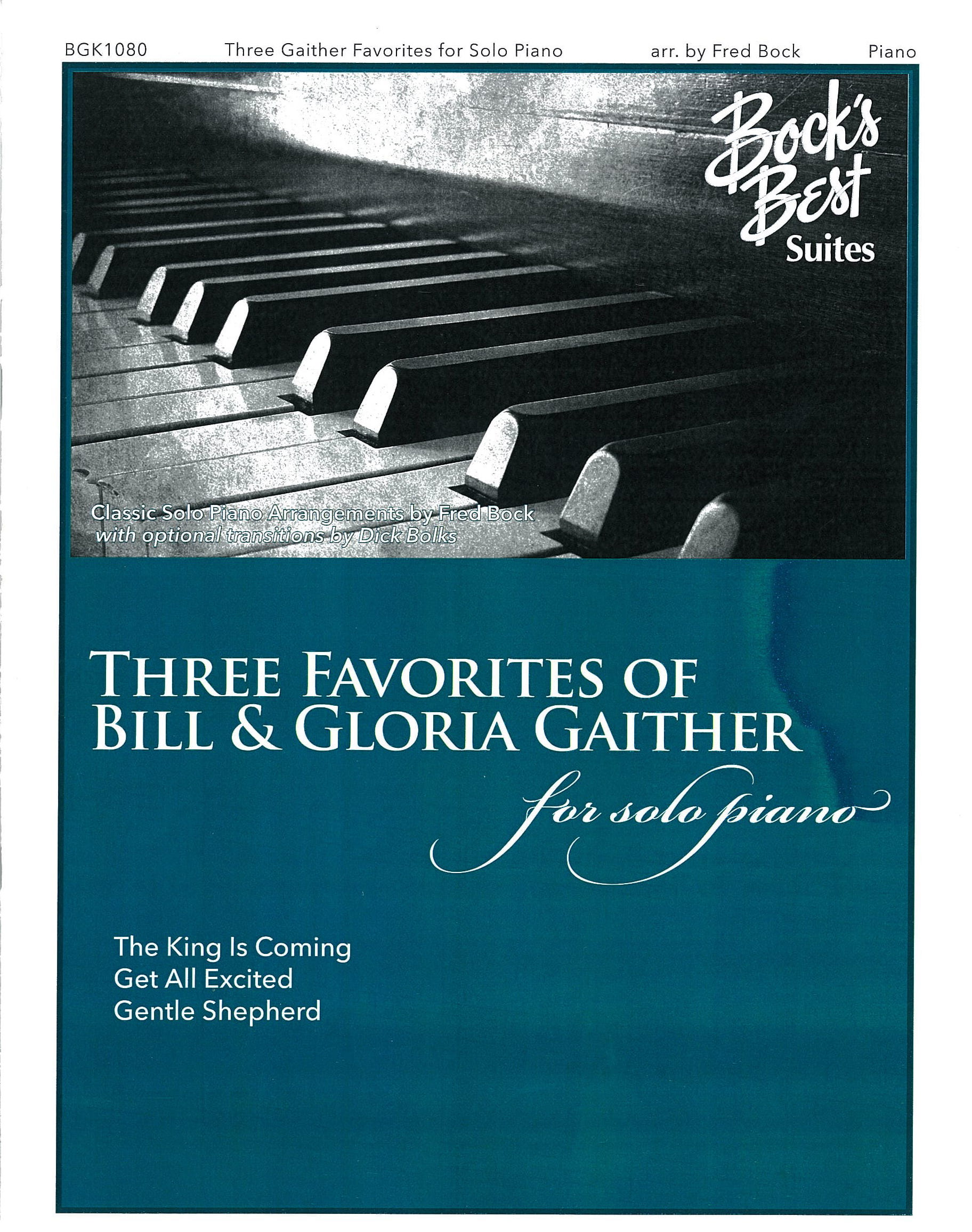 Three Favorites Of Bill And Gloria Gaither For Solo Piano