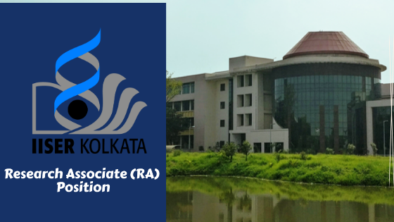 Research Associate Position at IISER Kolkata: Apply by 27 January 2021