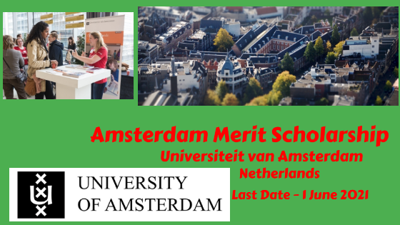 Amsterdam Merit Scholarship at Universiteit van Amsterdam, Netherlands