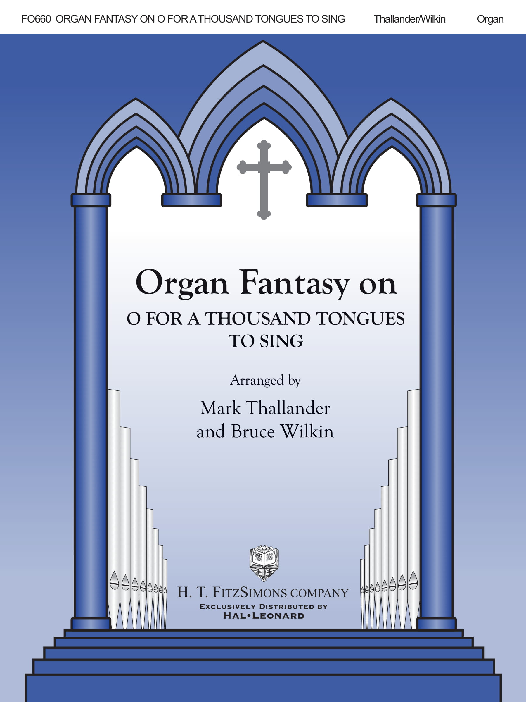 Organ Fantasia On O For A Thousand Tongues To Sing