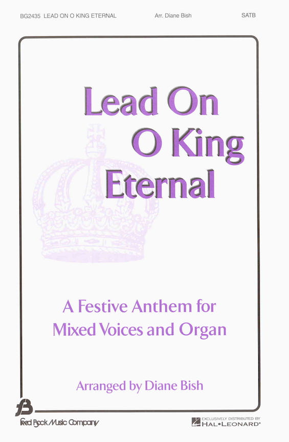 Lead On, O King Eternal