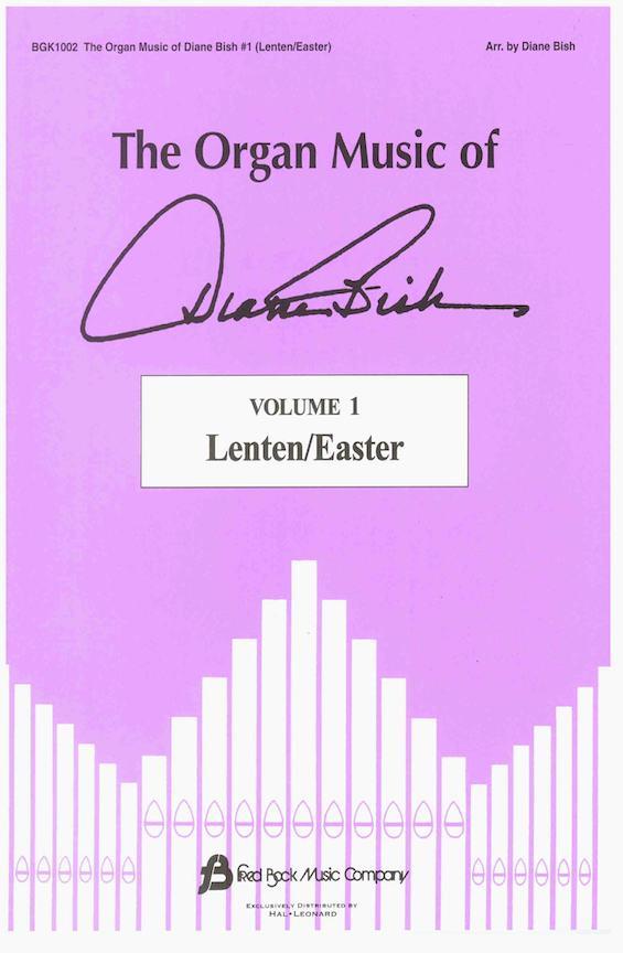 Organ Music Of Diane Bish, Volume I