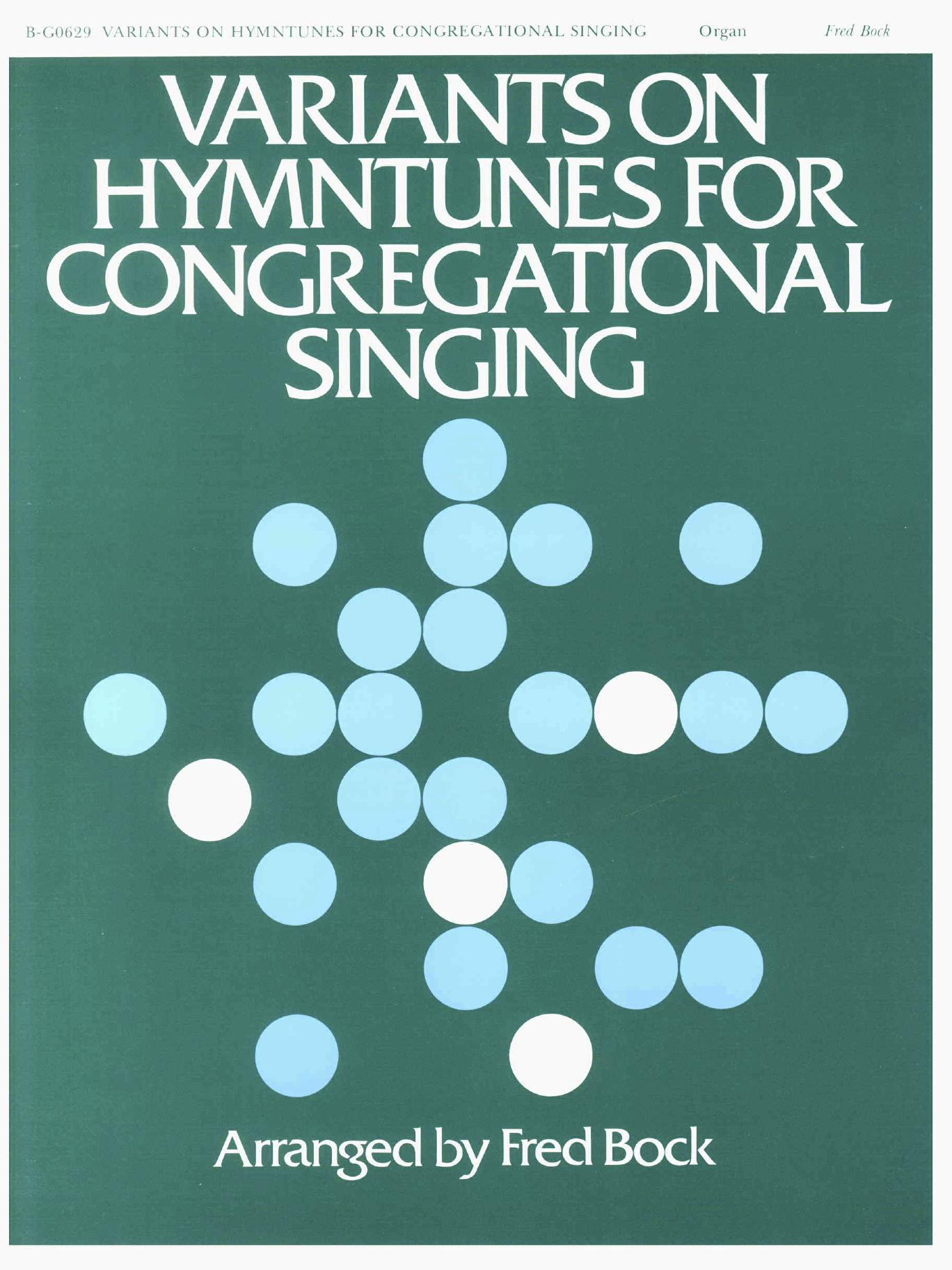 Variants On Hymntunes For Congr. Singing