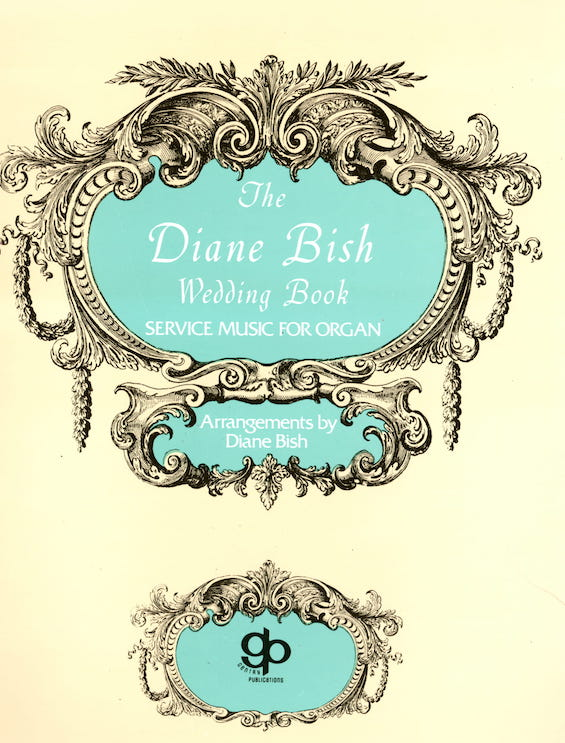 The Diane Bish Wedding Book