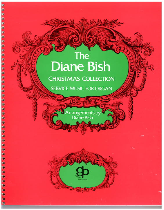 The Diane Bish Christmas Collection
