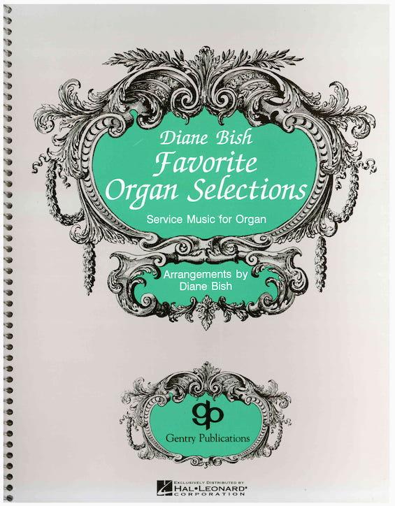 Diane Bish Favorite Organ Selections