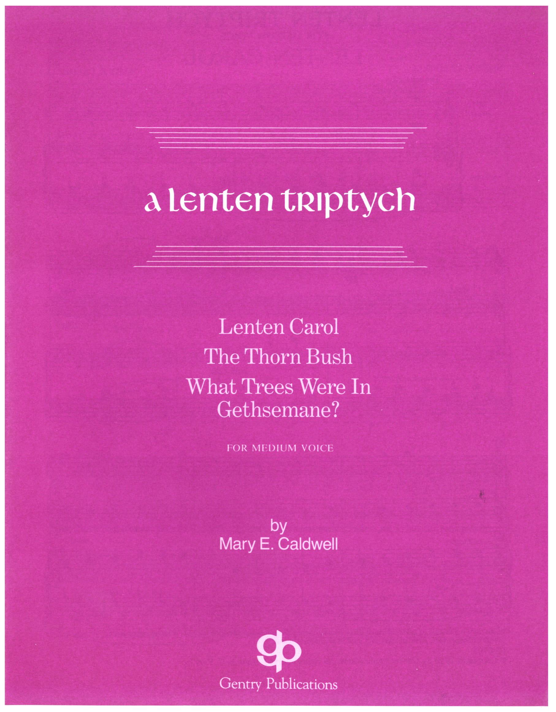 A Lenten Triptych