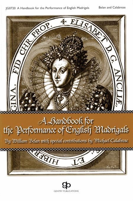 A Handbook For The Performance Of English Madrigals