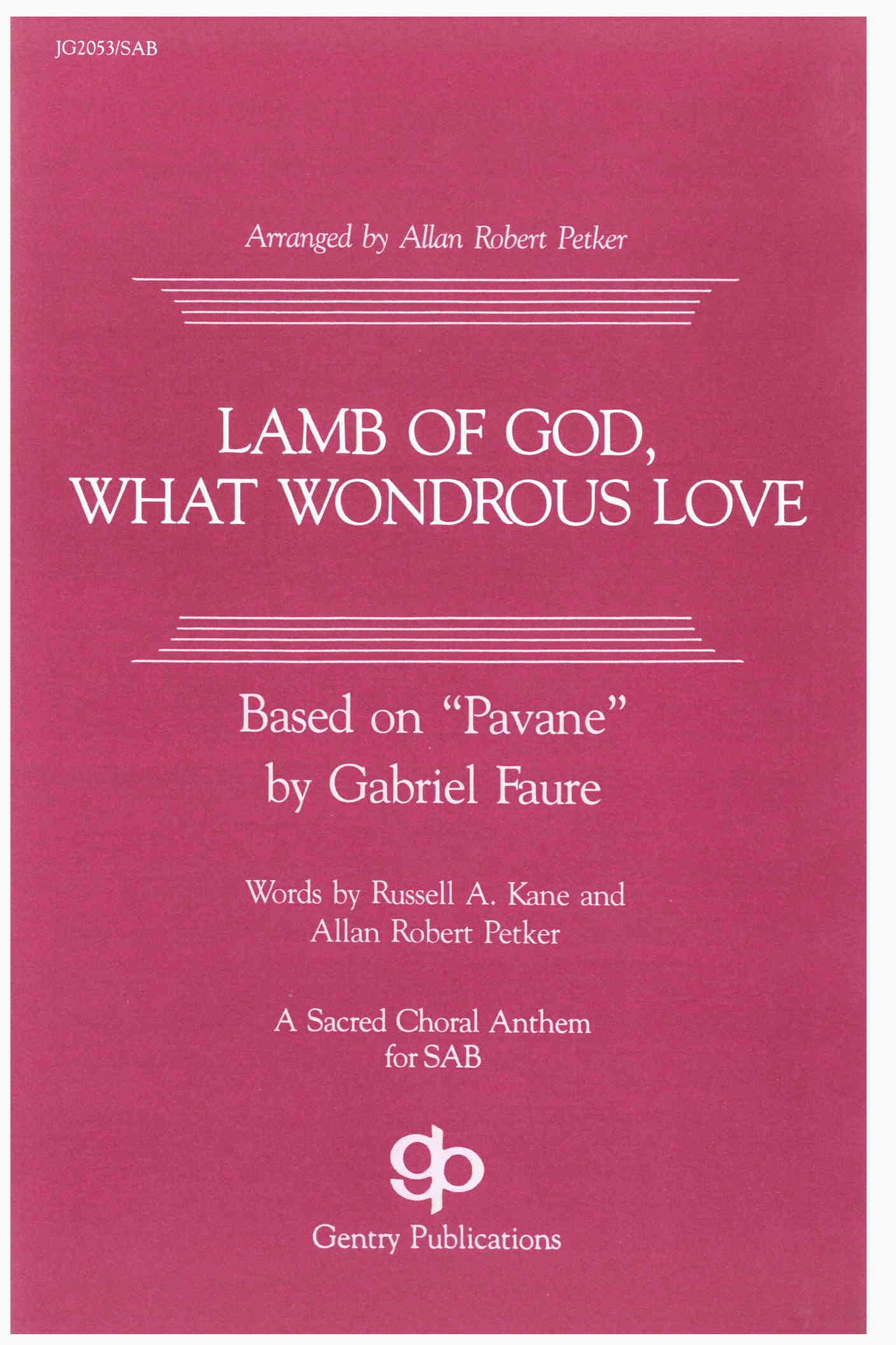 Lamb Of God, What Wondrous Love