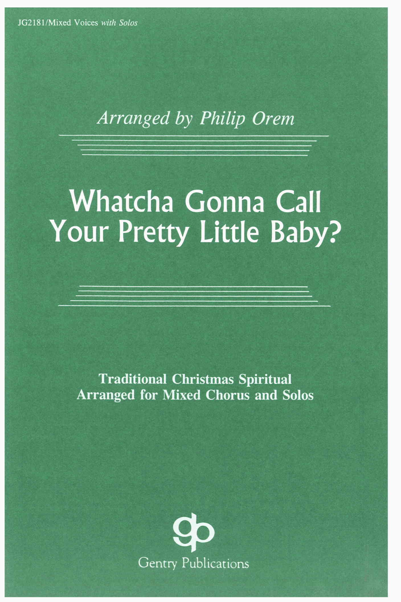 Whatcha Gonna Call Your Pretty Little Baby?