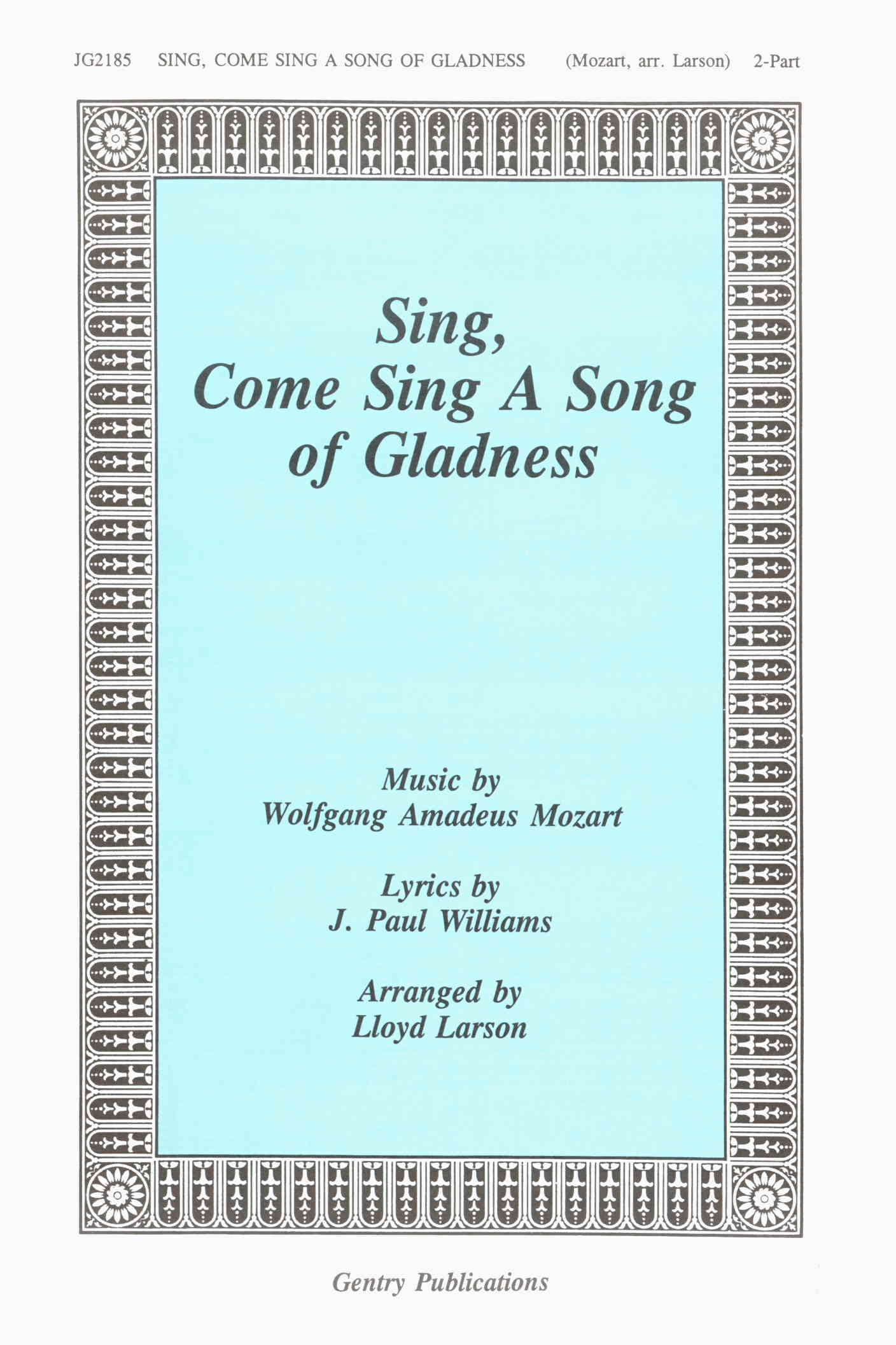 Sing, Come Sing A Song Of Gladness