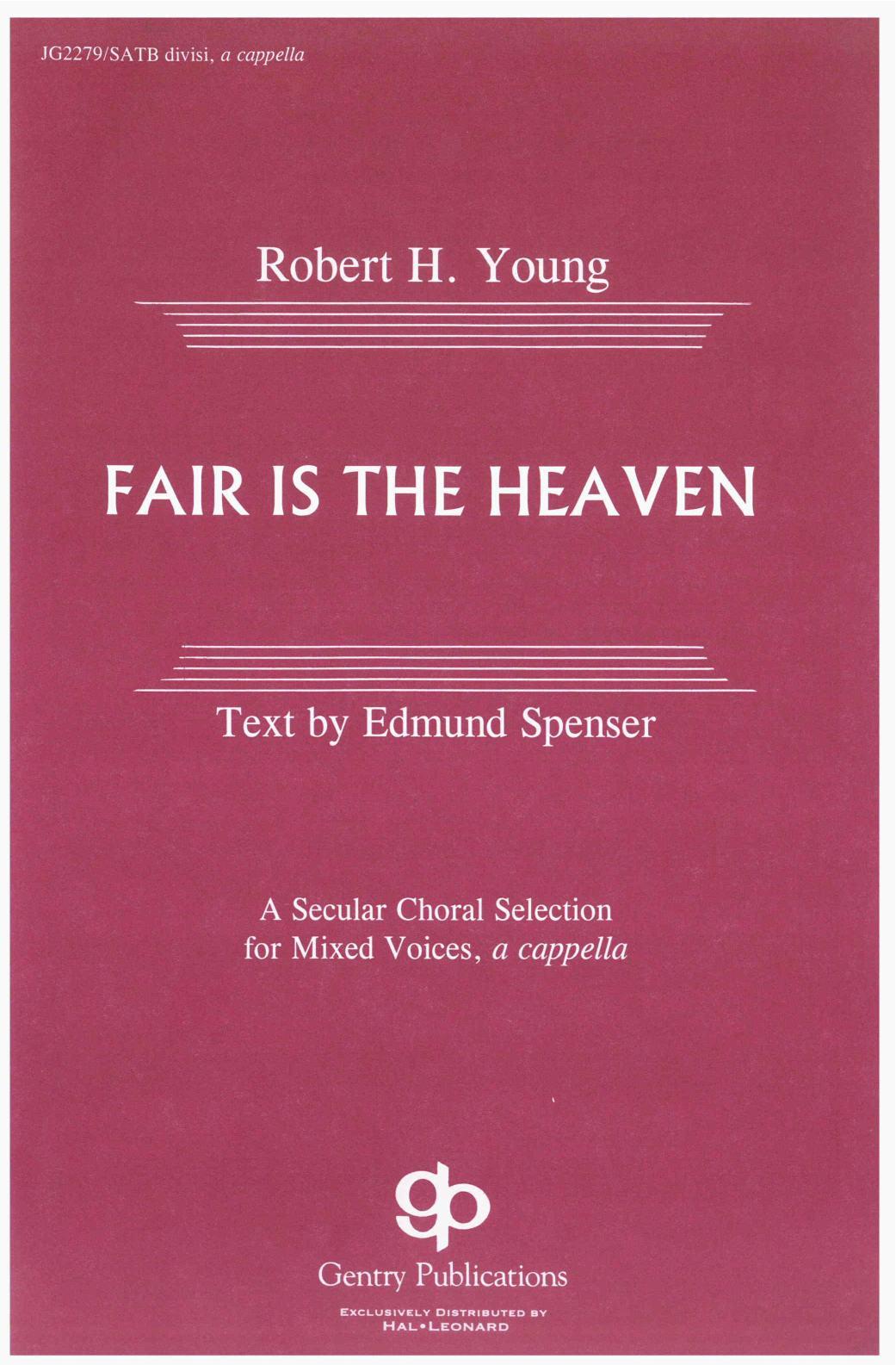Fair Is The Heaven