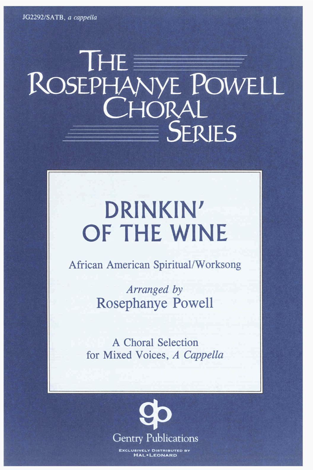 Drinkin' Of The Wine