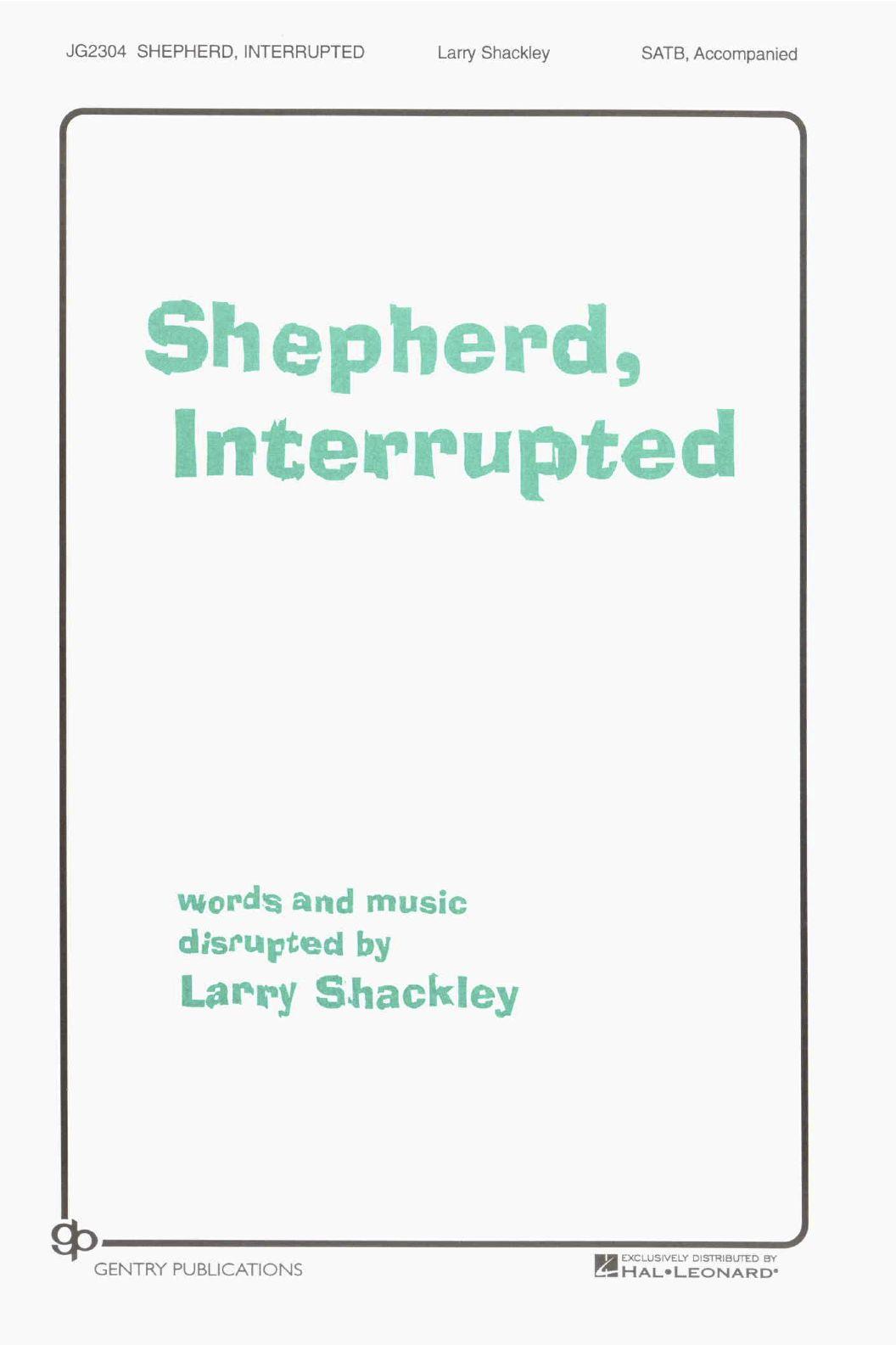 Shepherds, Interrupted