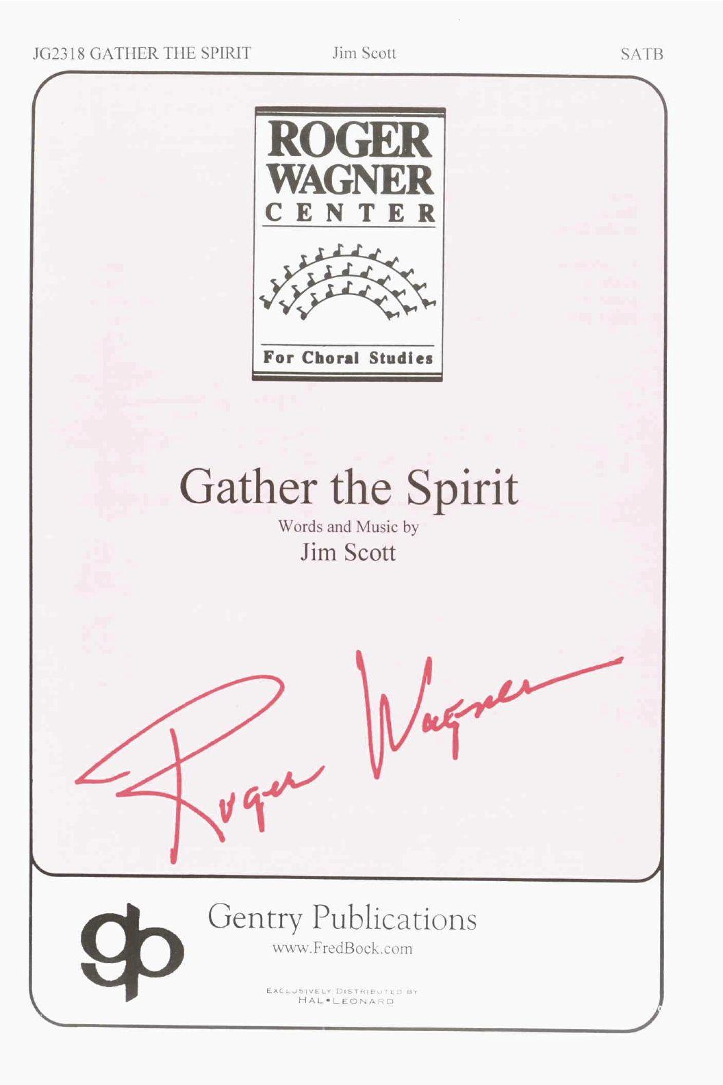 Gather The Spirit