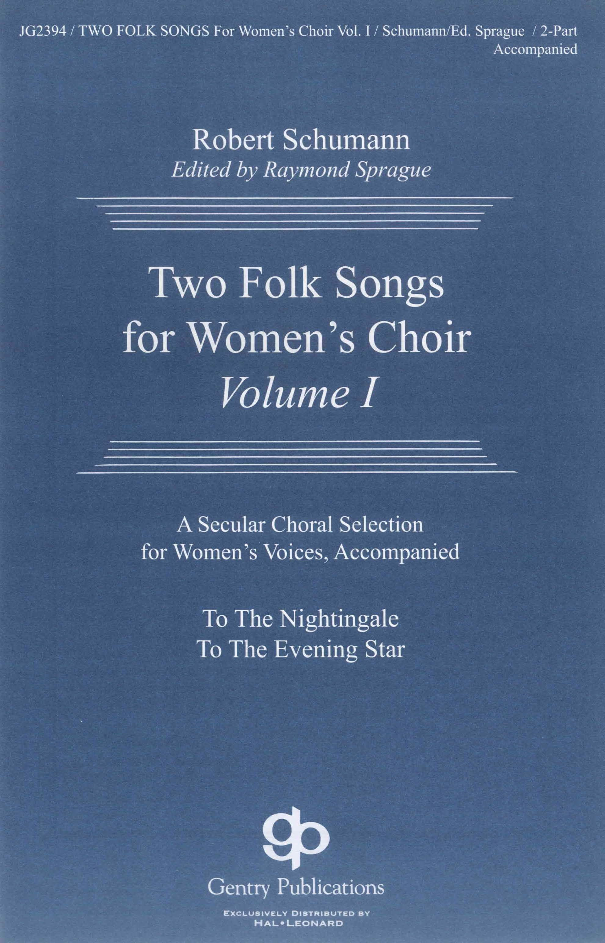 Two Folksongs For Women's Voices