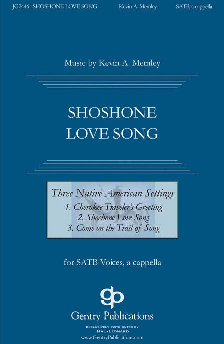 Shoshone Love Song