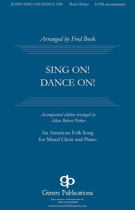 Sing On, Dance On