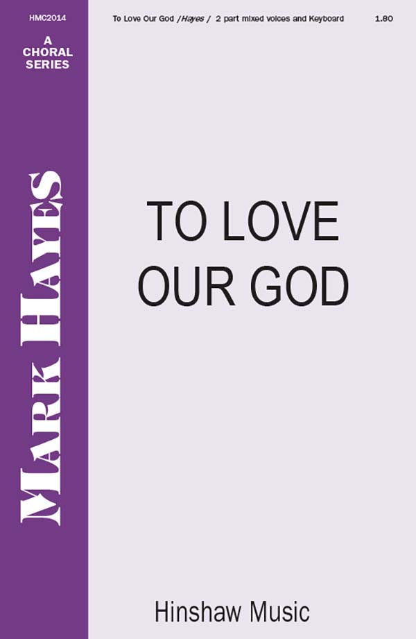 To Love Our God