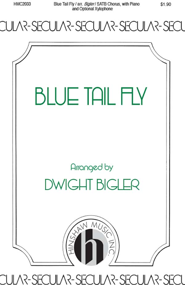 The Blue Tail Fly
