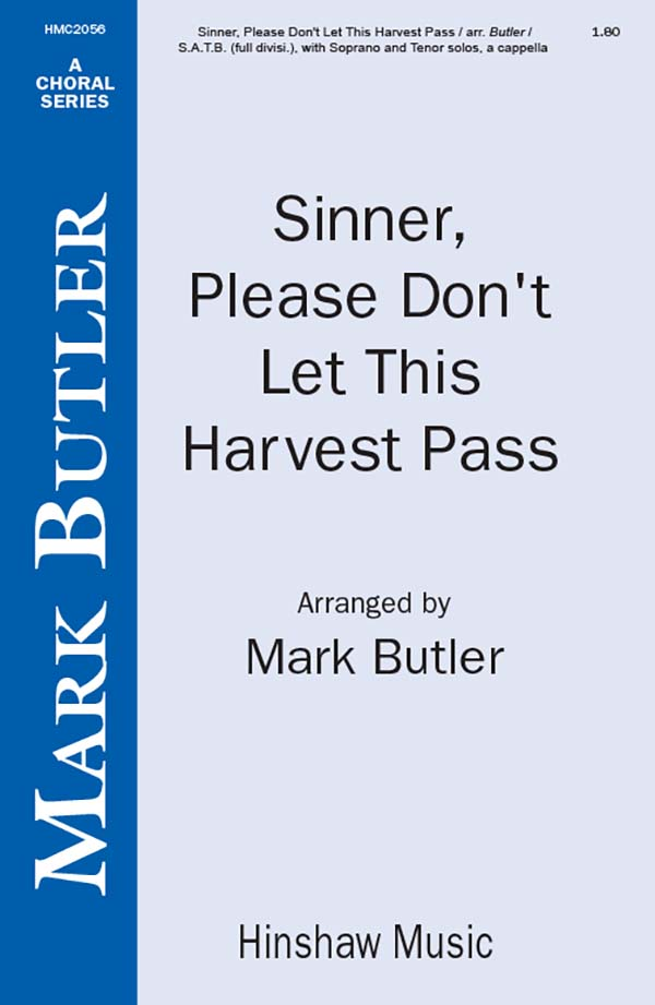 Sinner, Please Don't Let This Harvest Pass