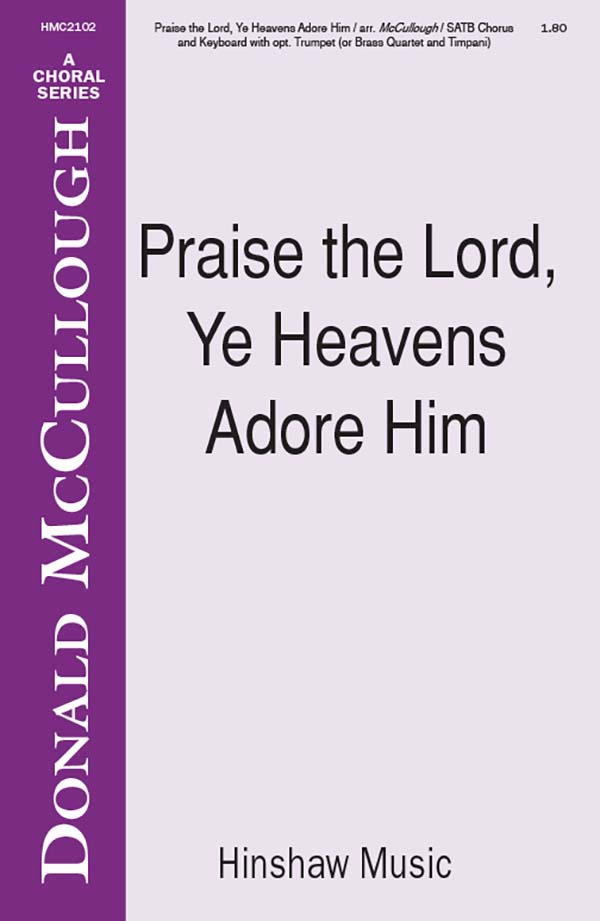 Praise The Lord, Ye Heavens Adore Him