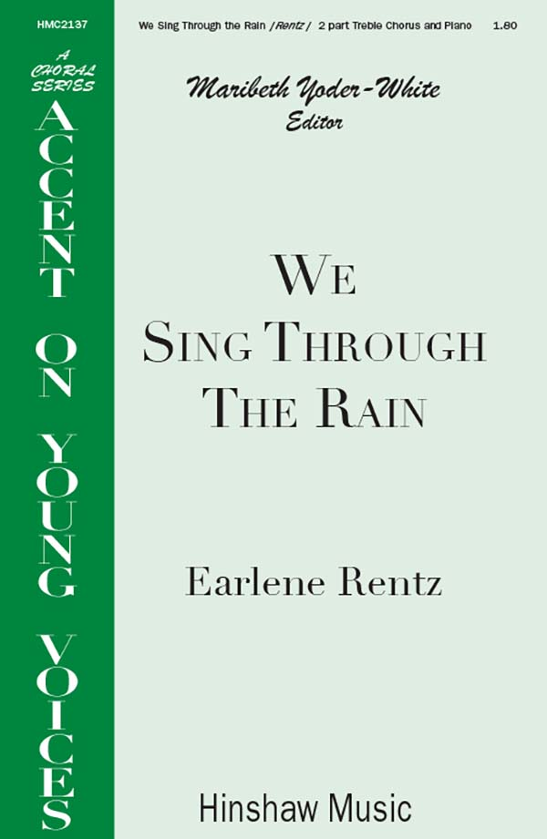We Sing Through The Rain