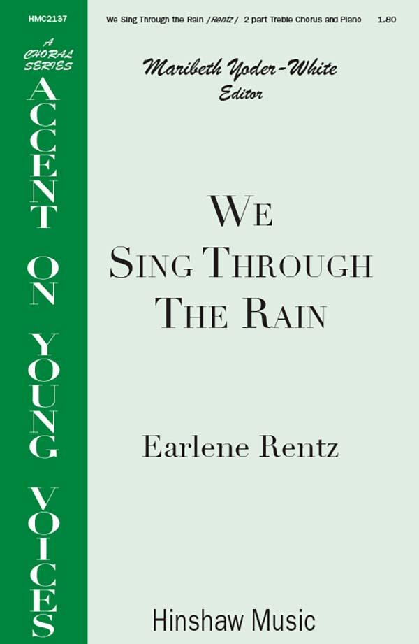 We Sing Through The Rain