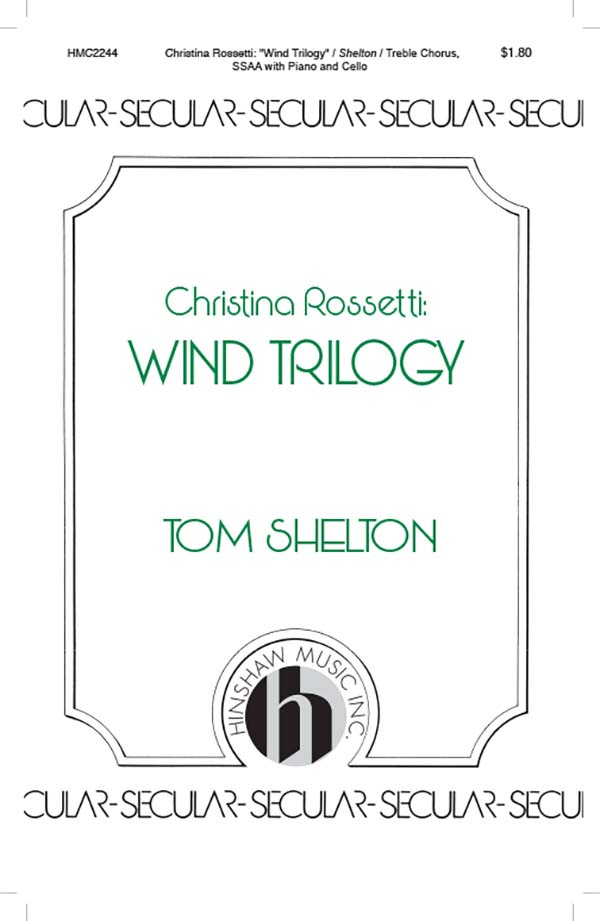 Wind Trilogy: Christina Rossetti
