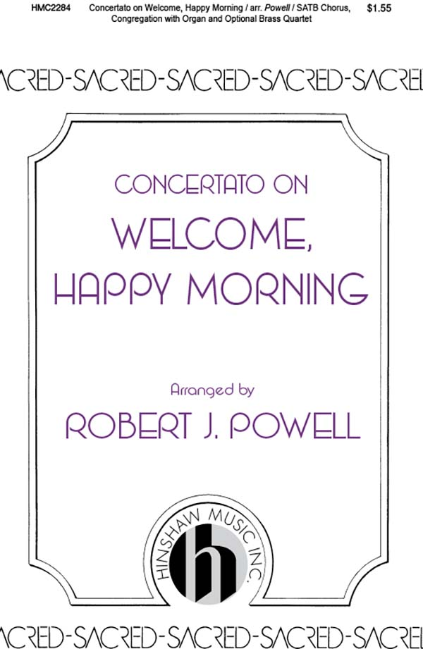 Concertato On Welcome, Happy Morning