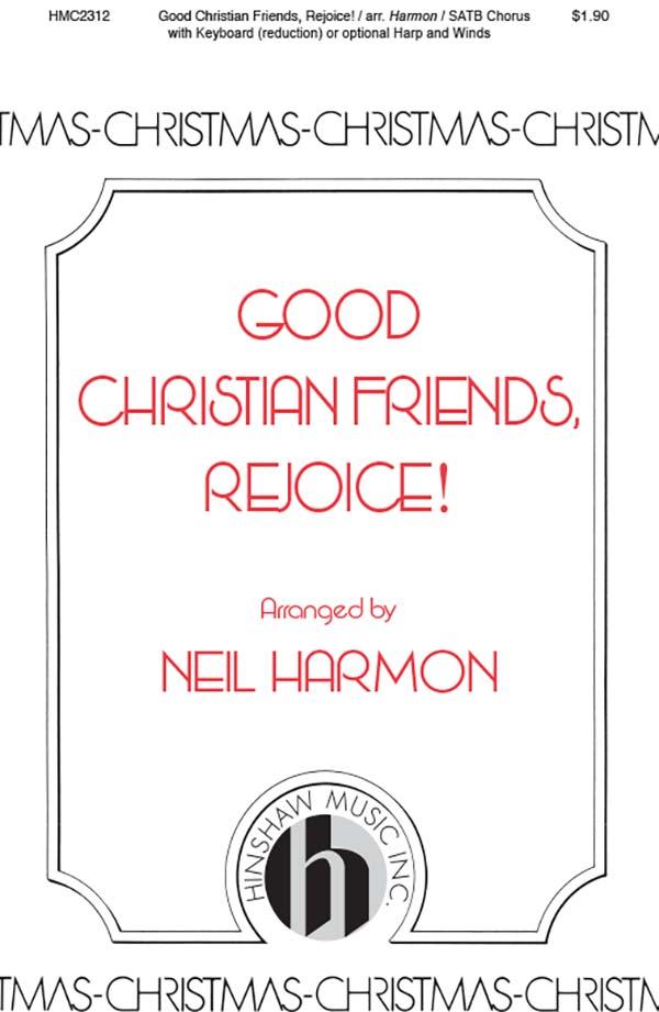 Good Christian Friends, Rejoice!