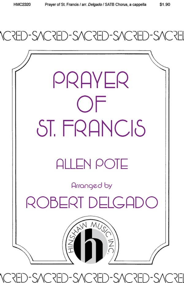 Prayer Of St Francis ( Delgado Setting, A Cappella)