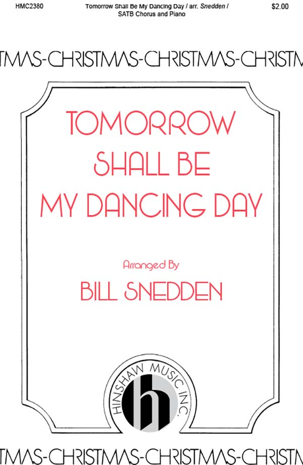 Tomorrow Shall Be My Dancing Day