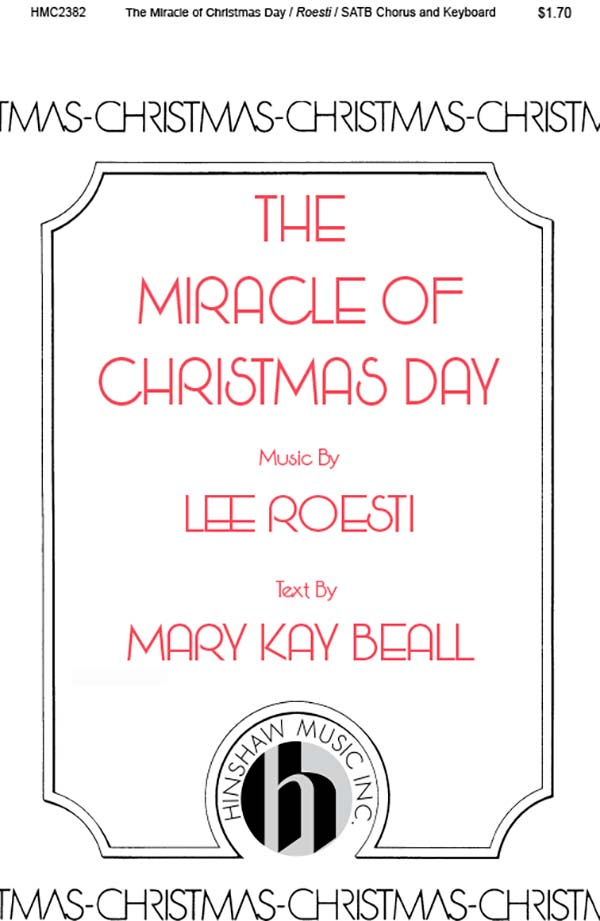 The Miracle Of Christmas Day