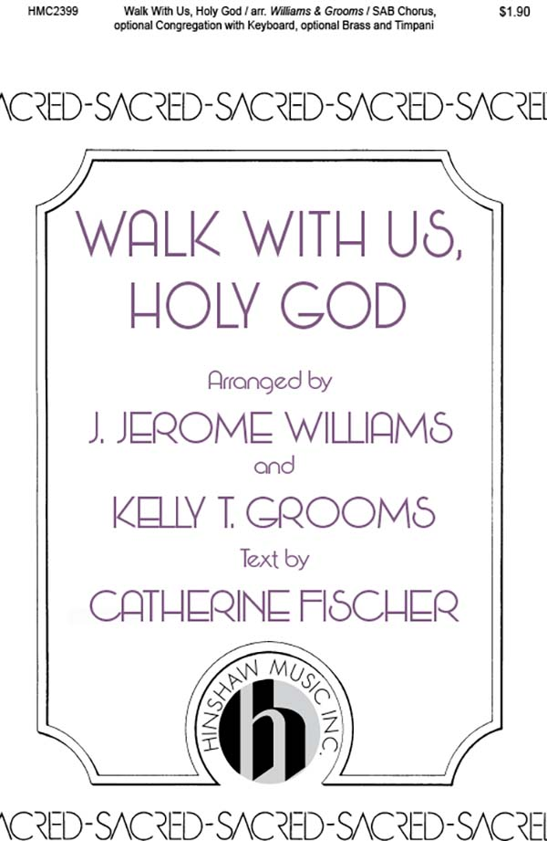 Walk With Us, Holy God