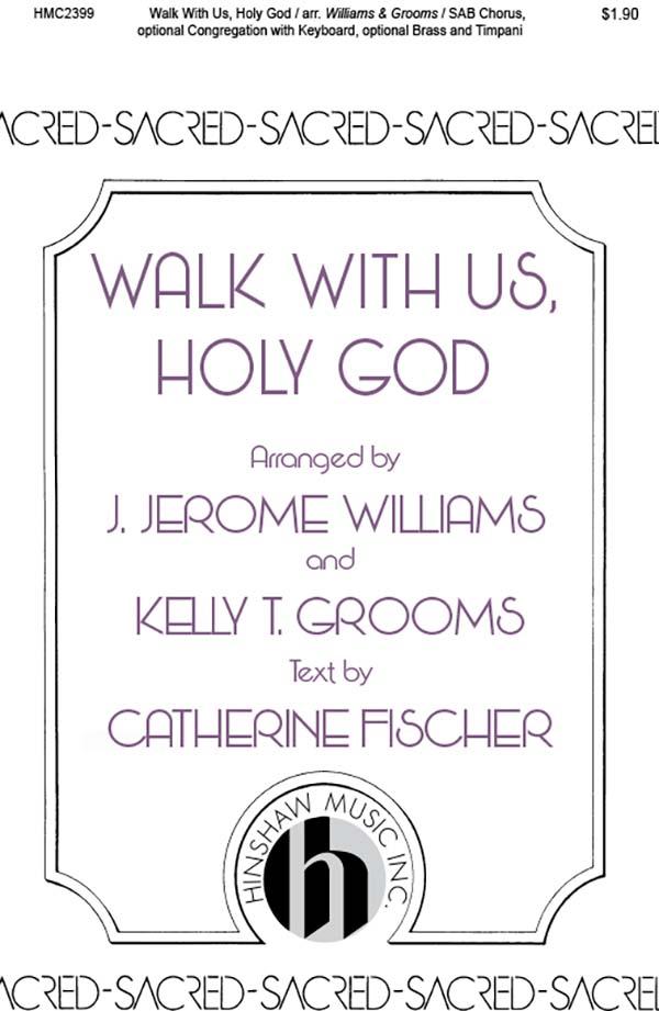 Walk With Us, Holy God