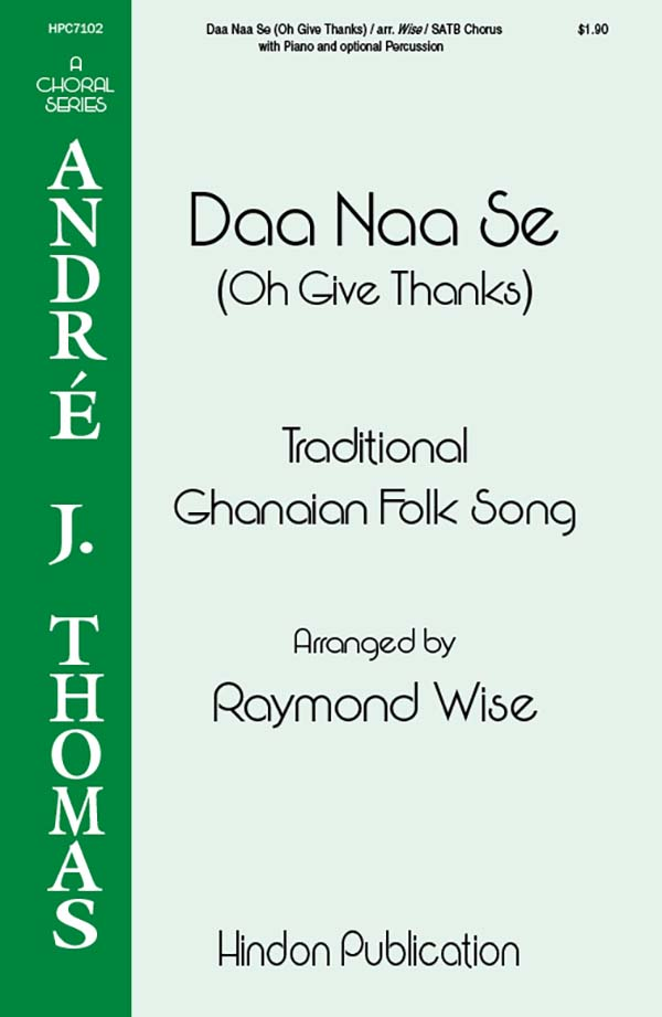Daa Naa Se (Oh Give Thanks)