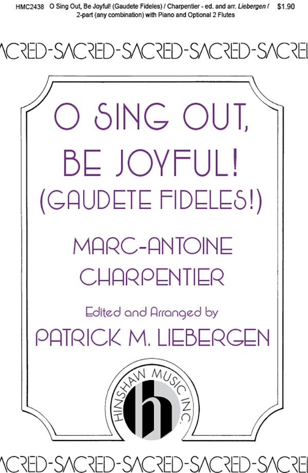 O Sing Out, Be Joyful! (Gaudete Fideles)