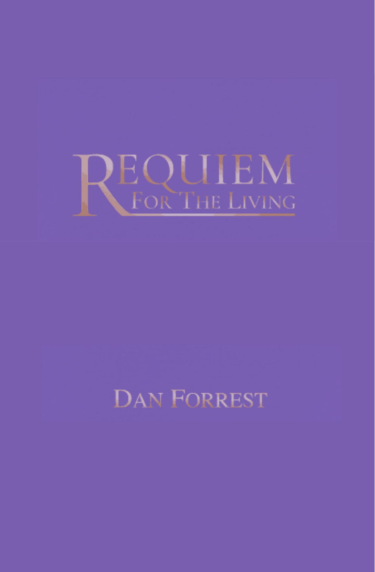 Requiem For The Living – SATB