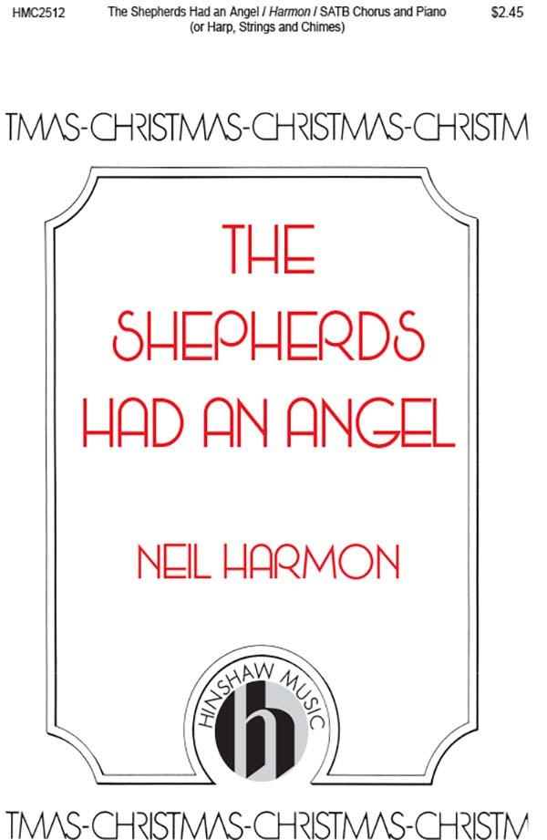 The Shepherds Had An Angel