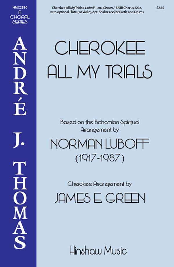 Cherokee All My Trials