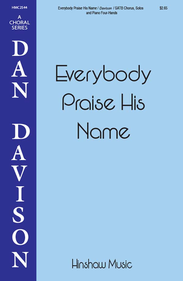 Everybody Praise His Name
