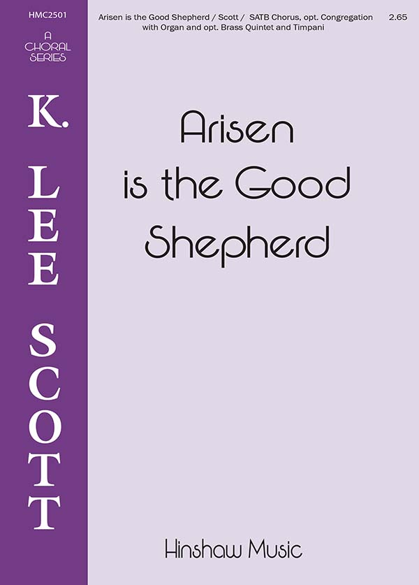 Arisen is the Good Shepherd
