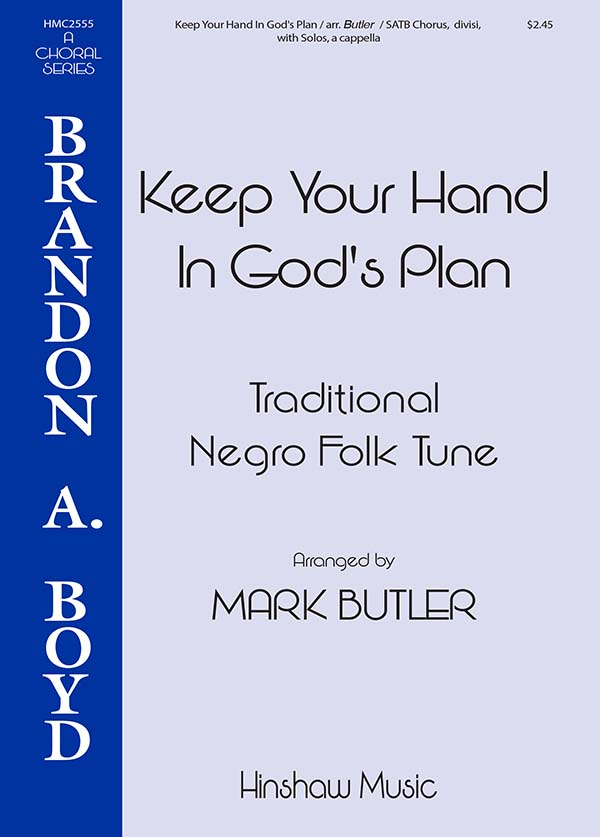 Keep Your Hand In God's Plan