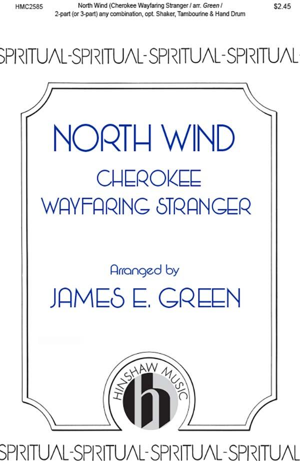 North Wind ( Cherokee Wayfaring Stranger)