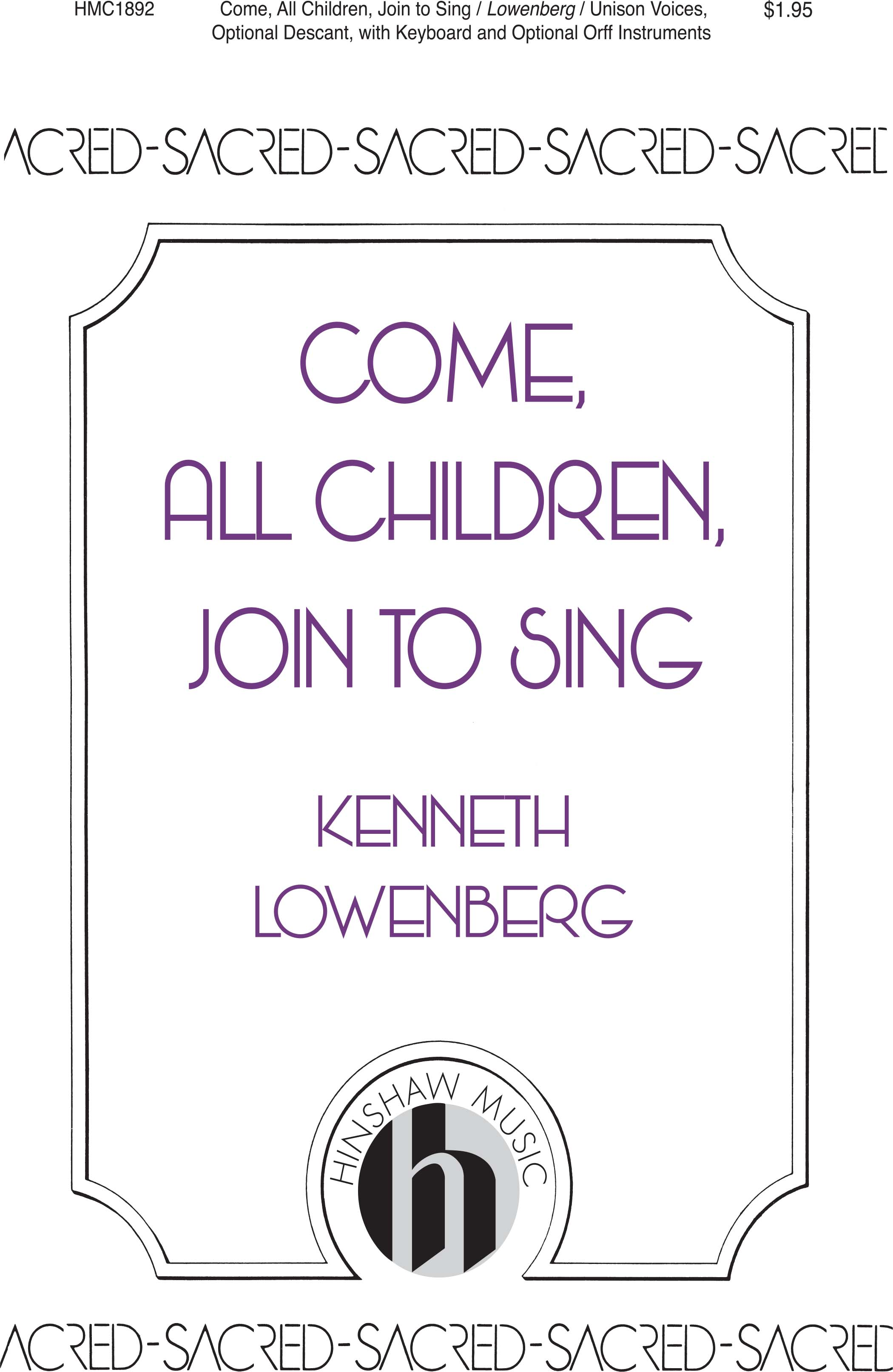 Come, All Children, Join To Sing