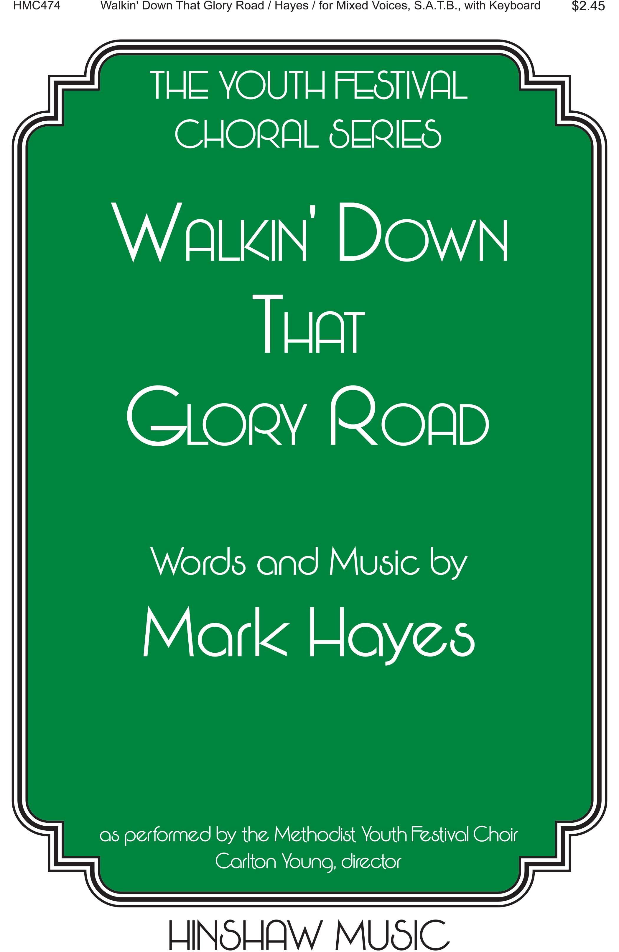 Walkin' Down That Glory Road