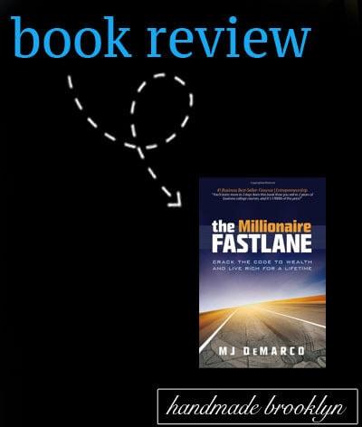 The Millionaire Fastlane by MJ de Marco