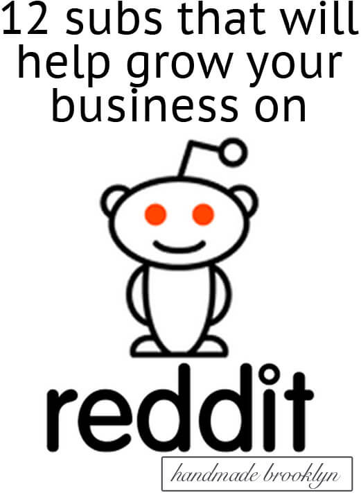 Growing your business with reddit - Handmade Brooklyn