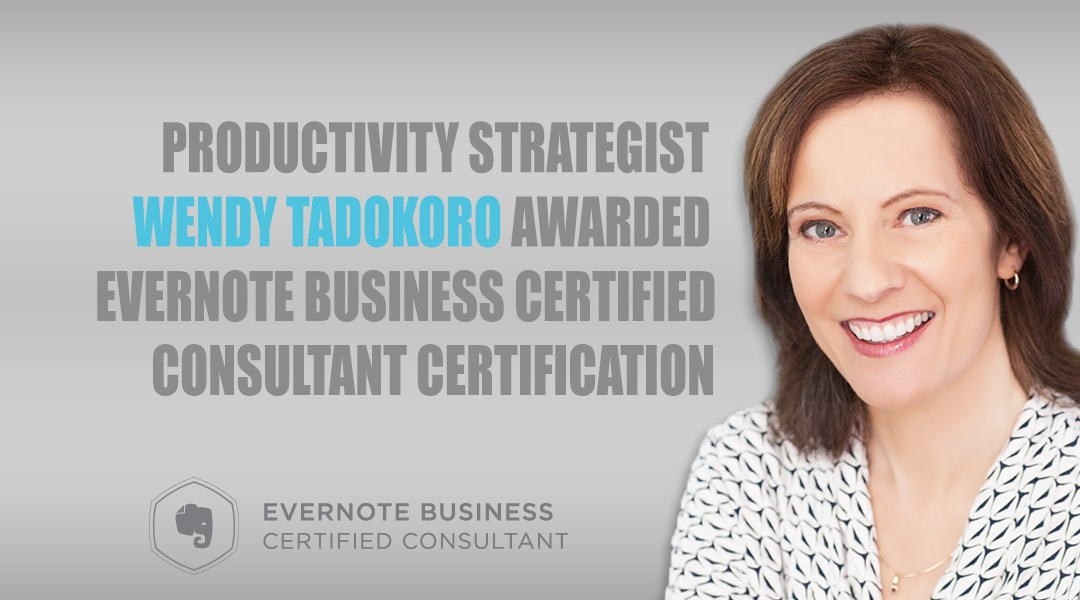 Wendy Tadokoro Awarded Evernote Business Consultant Certification